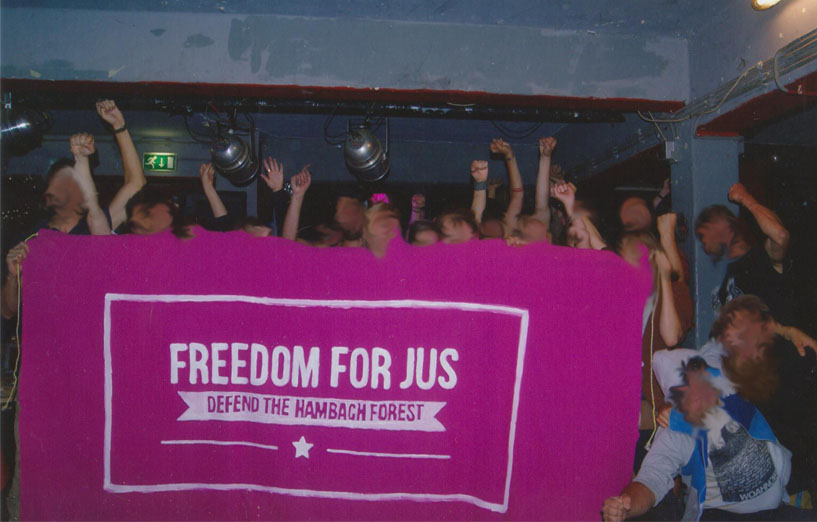 Freedom for Jus, defend the Hambach Forest!